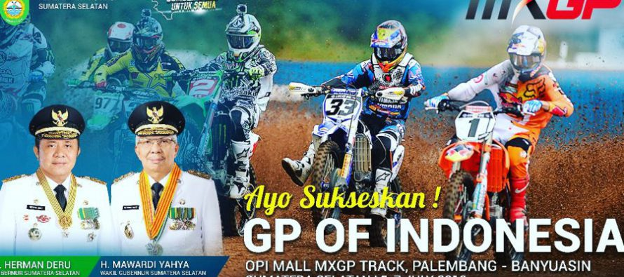 GP OF INDONESIA  OPI MALL MXGP TRACK, PALEMBANG – BANYUASIN